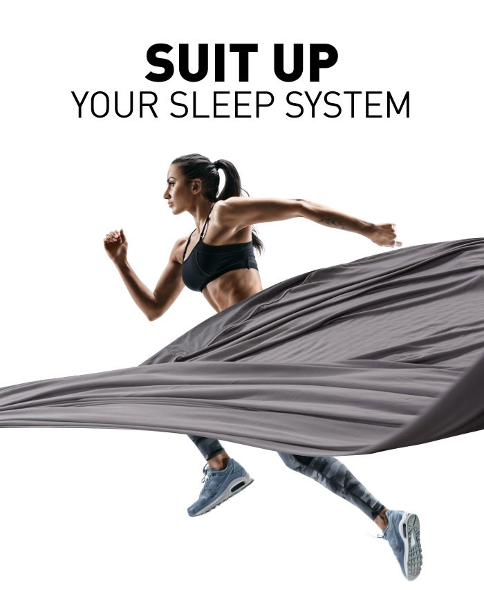 Suit Up Your Sleep System