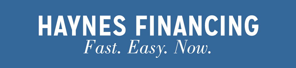 Haynes Financing Fast. Easy. Now.