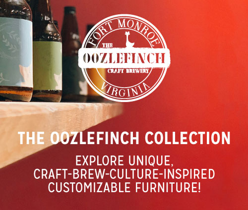The Oozlefinch Collection. Explore Unique, Craft-Brew-Culture_inspired Customizable Furniture!