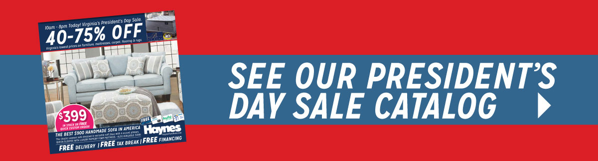 See Our President's Day Sale Catalog