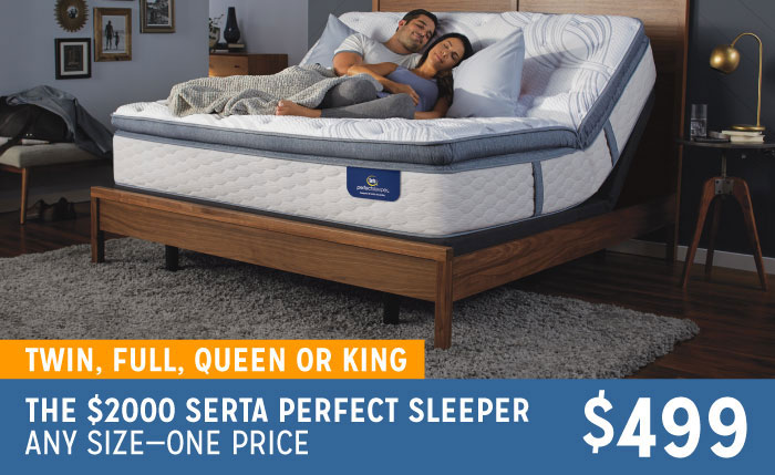 Twin, Full, Queen or King The $2000 Serta Perfect Sleeper Any Size-One Price $499