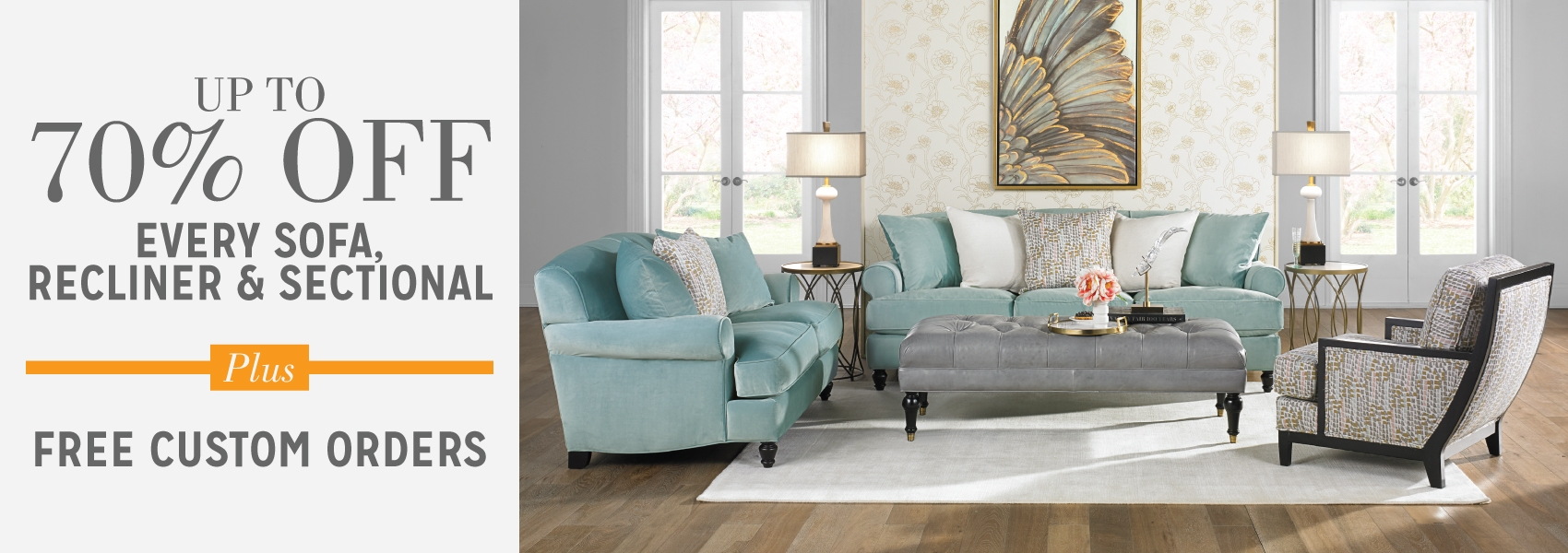 Up to 70% Off Every Sofa, Recliner & Sectional Plus Free Custom Orders
