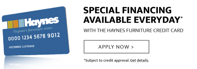 Special Financing Available Every Day with the Haynes Card
